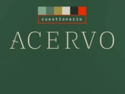 Cuestionario Acervo, todos los sábados por A24