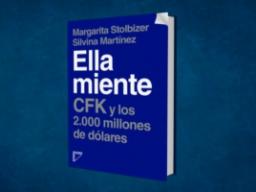 Ella Miente, CFK y los 2.000 millones de dólares